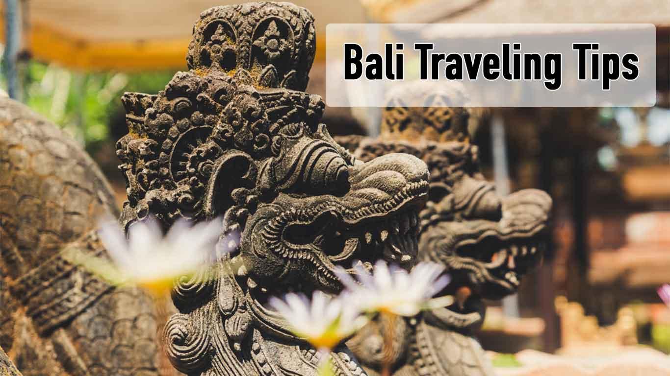 Bali Traveling Tips